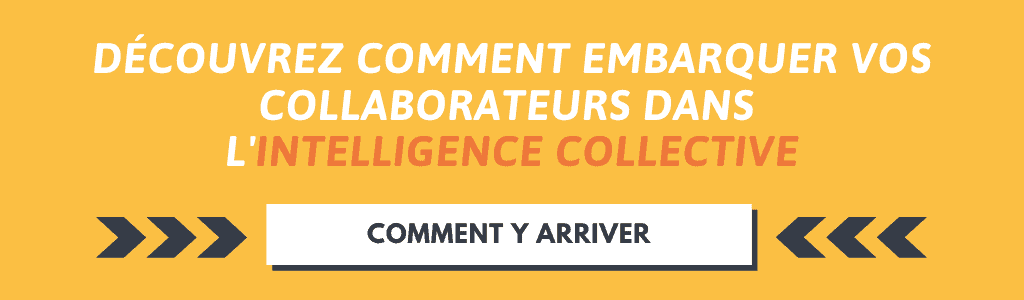 Embarquer collaborateurs intelligence collective
